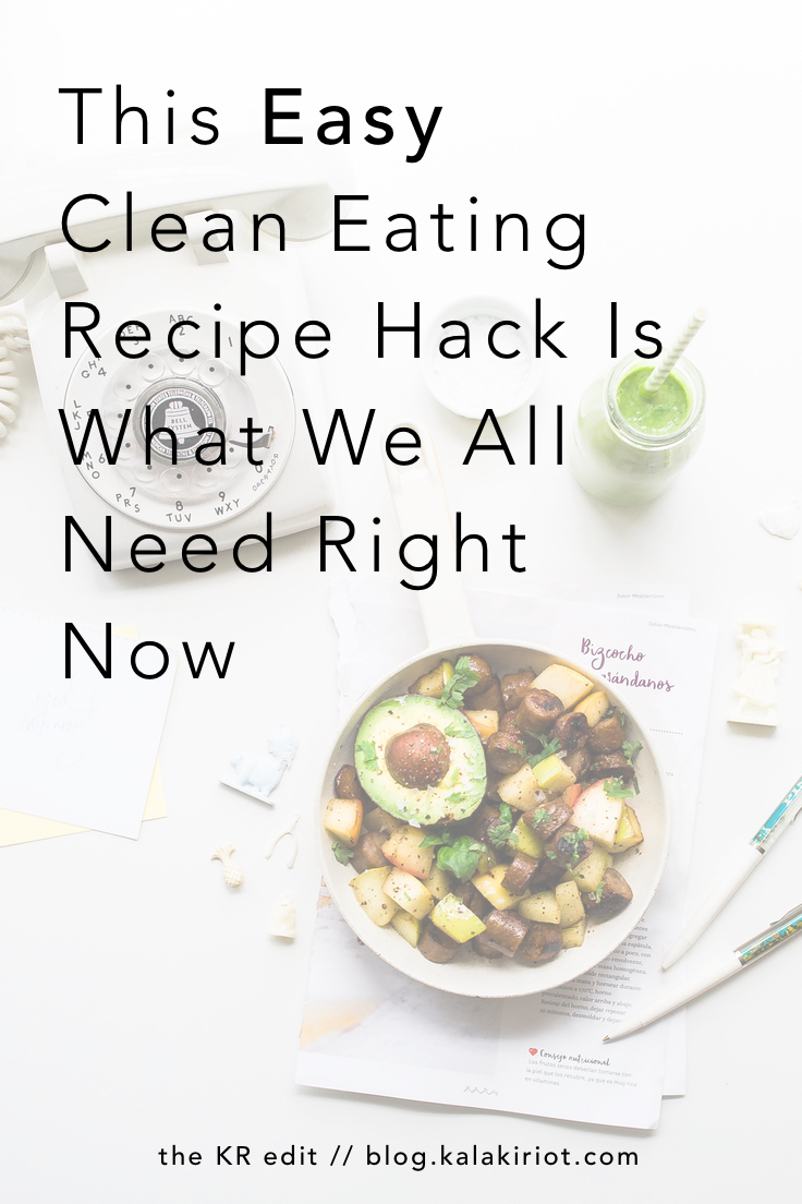 Cooking Hobbyists Rejoice! These Easy Clean Eating Recipes Are What We All Need Right Now